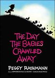 Day the Babies Crawled Away