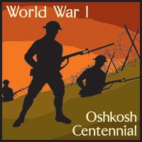 World War I Oshkosh Centennial