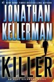 Killer: An Alex Delaware Novel by Jonathan Kellerman