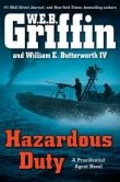 Hazardous Duty by W.E. Griffin
