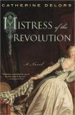 Mistress of the Revolution by Catherine Delours