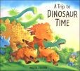 Trip to Dinosaur Time