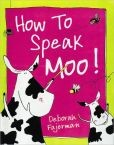 How to Speak Moo