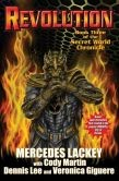 Revolution: The Secret World Chronicle III by Mercedes Lackey