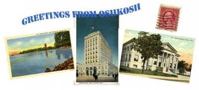 Collage of Oshkosh Postcards