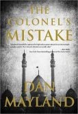 The Colonel's Mistake by Dan Mayland